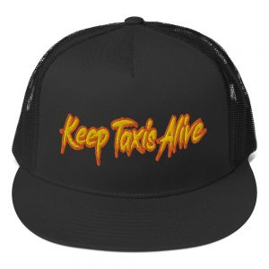 """""""KEEP TAXIS ALIVE – v2"""" Embroidered Yupoong Trucker Cap"""