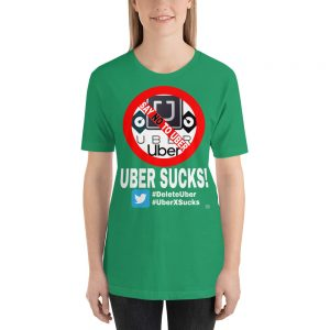"""UBER SUCKS!"" Dark Color Short-Sleeve Unisex T-Shirt"