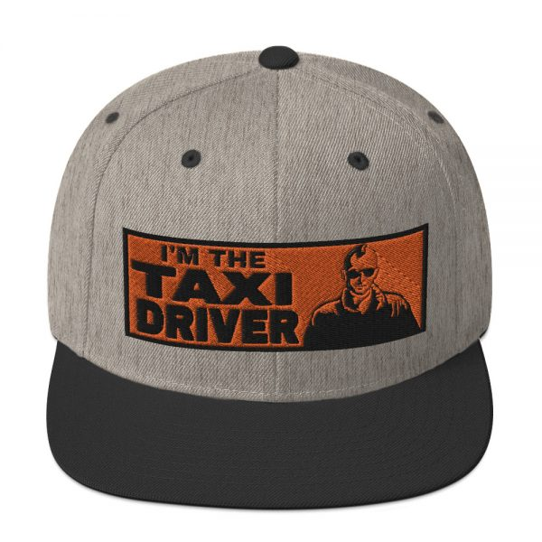 """I'M THE TAXI DRIVER"" Embroidered Yupoong Snapback Hat"