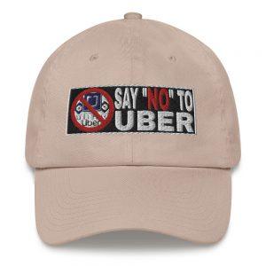 """""""SAY NO TO UBER – v2"""" Yupoong Dad Hat"""