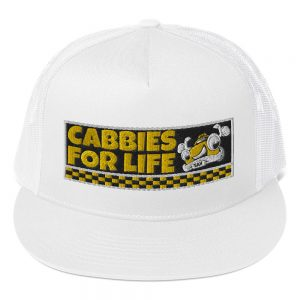 """""""CABBIES FOR LIFE"""" Embroidered Yupoong Trucker Cap"""