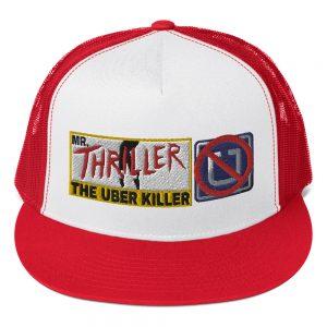 """""""MR. THRILLER, THE UBER KILLER"""" Yupoong 5 Panel Trucker Cap"""