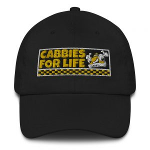 """CABBIES FOR LIFE"" Embroidered Yupoong Dad Hat"
