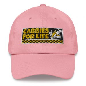 """""""CABBIES FOR LIFE"""" Yupoong Dad Hat"""