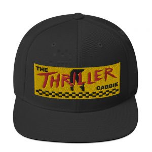 """THE THRILLER CABBIE"" Embroidered Yupoong Snapback Hat"