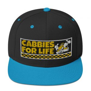 """CABBIES FOR LIFE"" Embroidered Yupoong Snapback Hat"