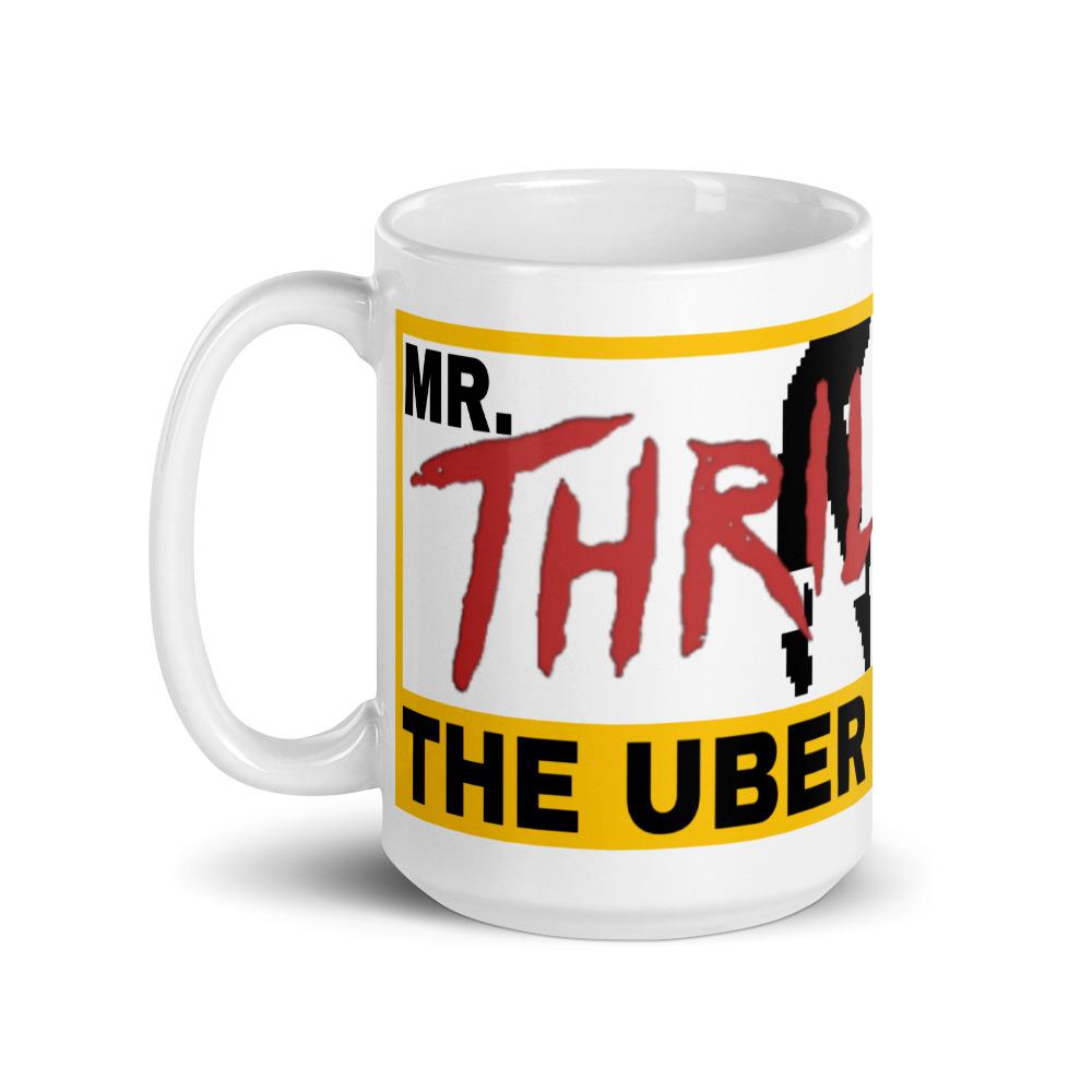 """""""MR. THRILLER, THE UBER KILLER"""" White Glossy Mugs (11oz & 15oz)"""