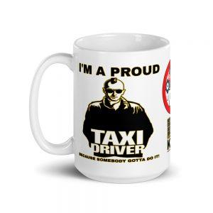 """I'M A PROUD TAXI DRIVER"" Premium Glossy White Mug"
