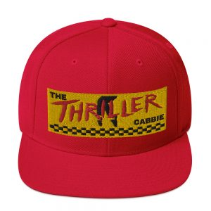 """THE THRILLER CABBIE"" Classic Yupoong Snapback Hat"