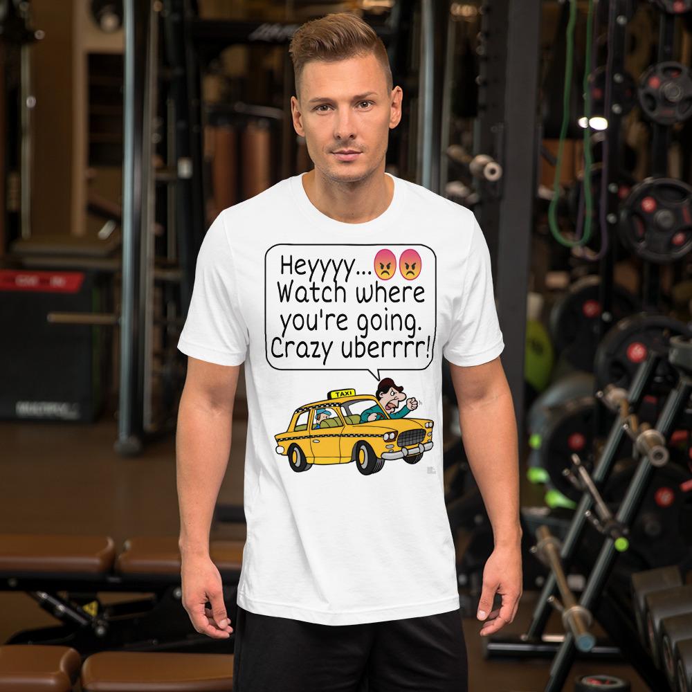 """CRAZY UBERRRR"" Bright Color Short-Sleeve Unisex T-Shirt"