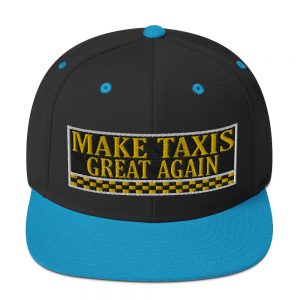 """MAKE TAXIS GREAT AGAIN"" Embroidered Yupoong Snapback Hat"