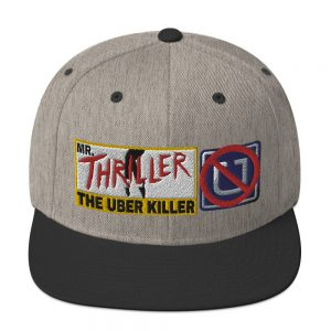 """MR. THRILLER, THE UBER KILLER"" Classic Yupoong Snapback Hat"