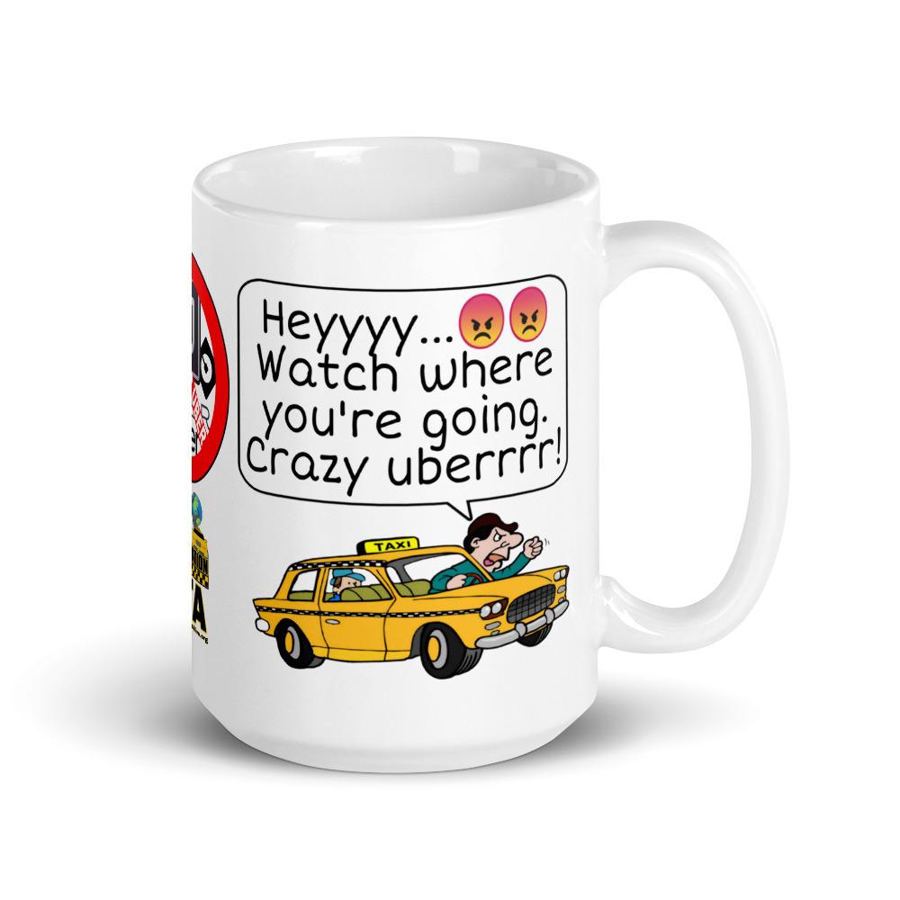 """CRAZY UBERRRR!"" Premium Glossy White Mug"