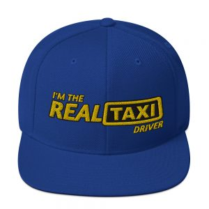 """I'M THE REAL TAXI DRIVER - v2"" Classic Yupoong Snapback Hat"
