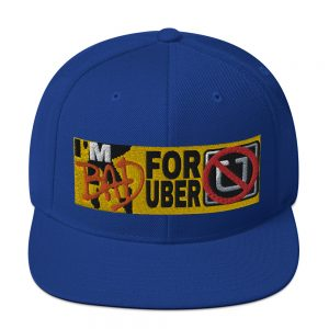 """I'M BAD FOR UBER"" Embroidered Yupoong Snapback Hat"