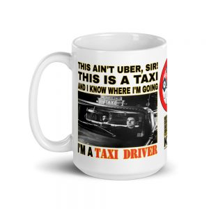"""THIS AIN'T UBER, SIR!"" White Glossy Mugs (11oz & 15oz)"