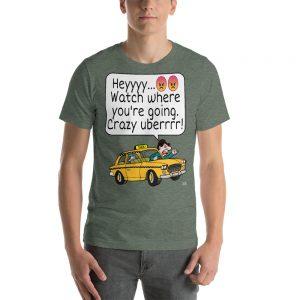 """""""CRAZY UBERRRR"""" Premium Dark Color T-Shirt"""