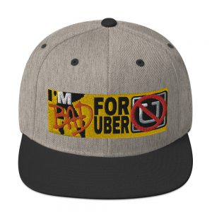 """I'M BAD FOR UBER"" Classic Yupoong Snapback Hat"