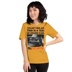 """""""THIS AIN'T UBER, SIR!"""" Bright Color Short-Sleeve Unisex T-Shirt"""
