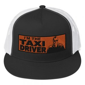 """""""I'M THE TAXI DRIVER"""" Yupoong 5 Panel Trucker Cap"""