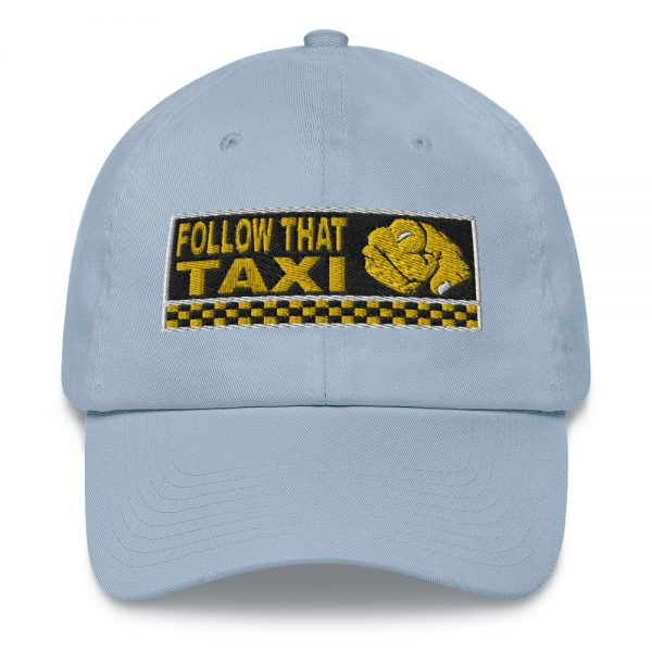 """""""FOLLOW THAT TAXI"""" Embroidered Yupoong Dad Hat"""