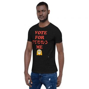 """VOTE FOR ME"" Premium Dark Color T-Shirt"