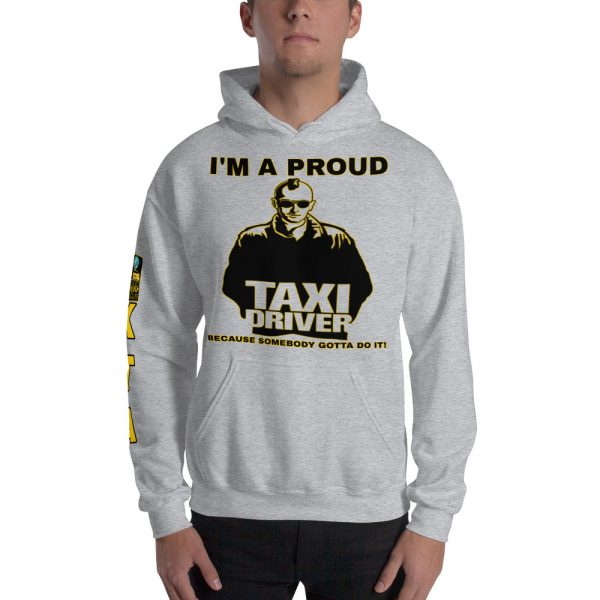 """""""I'M A PROUD TAXI DRIVER"""" Soft & Smooth Unisex Heavy Blend Hoodie"""