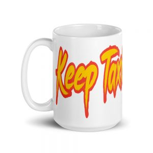 """KEEP TAXIS ALIVE – v2"" White Glossy Mugs (11oz & 15oz)"