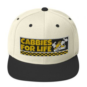 """CABBIES FOR LIFE"" Classic Yupoong Snapback Hat"